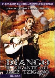 Django. Il gigante del jazz tzigano