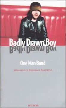 Museomemoriaeaccoglienza.it Badly Drawn Boy. One man band Image