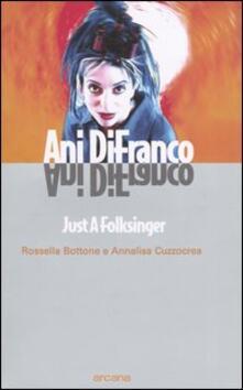 Ilmeglio-delweb.it Ani DiFranco. Just a Folksinger Image