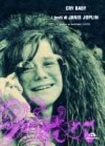 Cry baby. Janis Joplin. Testi commentati