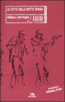 Le città della notte rossa - William Burroughs - copertina