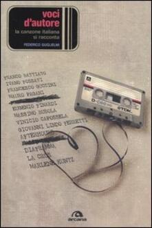 Voci d'autore. La canzone italiana si racconta - Federico Guglielmi - copertina