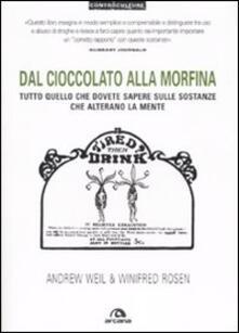 Criticalwinenotav.it Dal cioccolato alla morfina. Tutto quello che dovete sapere sulle sostanze che alterano la mente Image