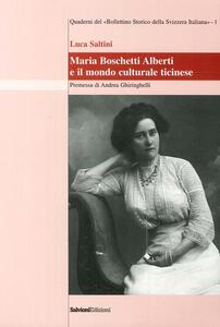 Maria Boschetti Alberti e il mondo culturale ticinese