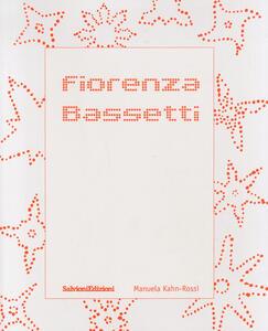 Fiorenza Bassetti. Monografia