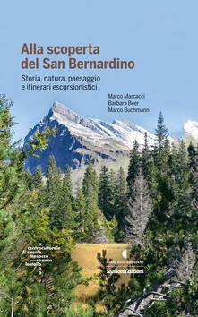 Alla scoperta del San Bernardino. Storia, natura, paesaggio e itinerari escursionistici.pdf