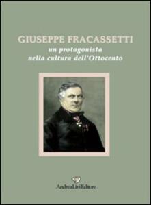 Voluntariadobaleares2014.es Giuseppe Fracassetti. Un protagonista nella cultura dell'Ottocento Image
