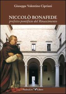 Niccolò Bonafede prefetto pontificio del Rinascimento