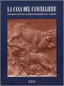 Ipabsantonioabatetrino.it La casa del cancelliere. Documenti e studi sul palazzo di Bartolomeo Scala a Firenze Image