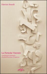 La formula vincente. Lineamenti strategici di pianificazione d'impresa