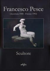 Francesco Pesce scultore (Accettura 1908-Firenze 1992)