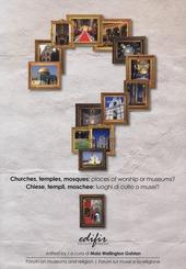 Chiese, templi, moschee: luoghi di culto o musei? Ediz. italiana e inglese