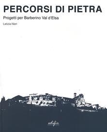 Radiosenisenews.it Percorsi di pietra. Progetti per Barberino Val d'Elsa Image