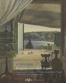 Winniearcher.com In partenza dal Regno. Esportazioni e commercio d'arte e d'antichità a Napoli nella prima metà dell'Ottocento Image