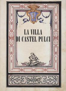 Camfeed.it La villa di Castel Pulci Image