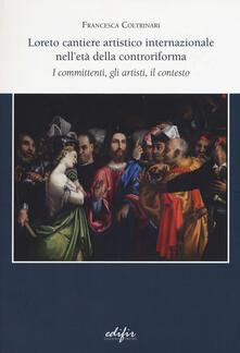 Antondemarirreguera.es Loreto cantiere artistico internazionale nell'età della controriforma. I committenti, gli artisti, il contesto Image
