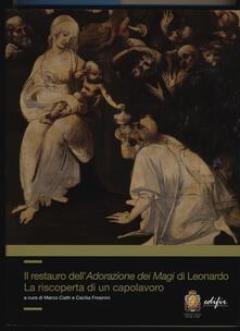 Ristorantezintonio.it Il restauro dell'adorazione dei Magi di Leonardo. La riscoperta di un capolavoro. Ediz. a colori Image