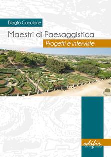 Grandtoureventi.it Maestri di paesaggistica. Progetti e interviste. Ediz. illustrata Image