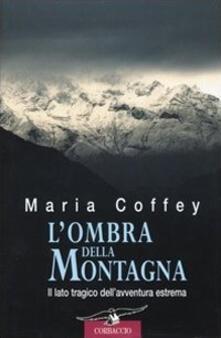 L' ombra della montagna - Maria Coffey - copertina