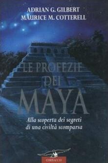 Daddyswing.es Le profezie dei Maya. Alla scoperta dei segreti di una civiltà scomparsa Image