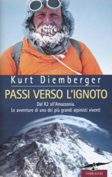 3tsportingclub.it Passi verso l'ignoto. Dal K2 all'Amazzonia. Le avventure di uno dei più grandi alpinisti viventi Image