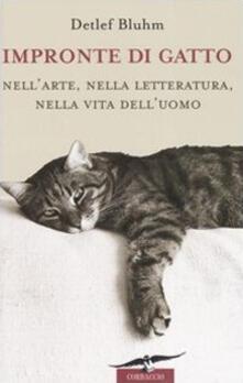 Parcoarenas.it Impronte di gatto. Nell'arte, nella letteratura, nella vita dell'uomo Image