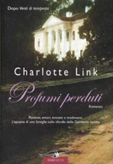 Profumi perduti - Charlotte Link - 2