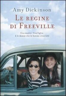 Le regine di Freeville - Amy Dickinson - copertina