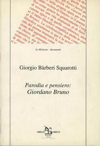 Parodia e pensiero: Giordano Bruno