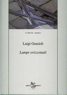 Lampi orizzontali - Luigi Grazioli - ebook