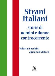 Camfeed.it Strani italiani. Storie di uomini e donne controcorrente Image