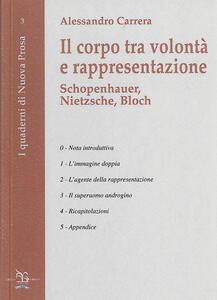 Il corpo tra volontà e rappresentazione. Schopenhauer, Nietzsche, Bloch