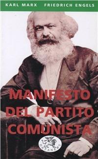 Manifesto del Partito Comunista - Marx Karl Engels Friedrich - wuz.it
