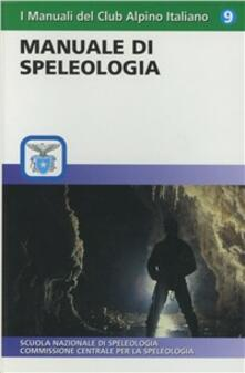 Rallydeicolliscaligeri.it Manuale di speleologia Image