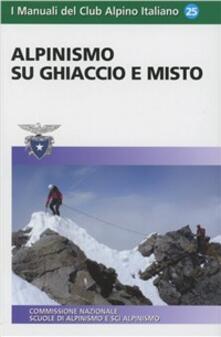 Alpinismo su ghiaccio e misto.pdf