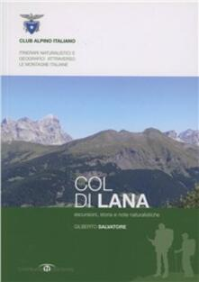 Vastese1902.it Col di Lana. Escursioni, storia e note naturalistiche Image
