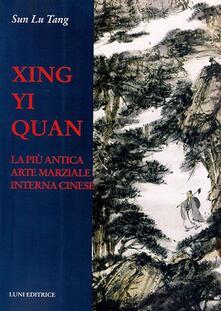 Mercatinidinataletorino.it Xing Yi Quan. La più antica arte marziale interna cinese Image
