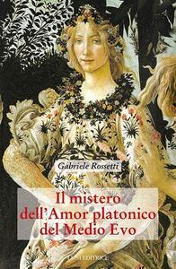 Il mistero dell'amor platonico nel Medioevo. Vol. 2