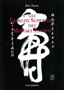 Gli esercizi superiori dei monaci taoisti