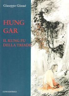 Hung Gar. Il Kung Fu della triade.pdf