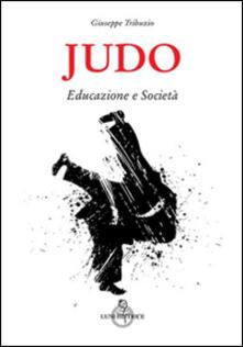 Writersfactory.it Judo. Educazione e società Image