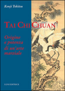 Lpgcsostenible.es Tai Chi Chuan. Origine e potenza di un'arte marziale Image