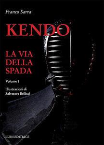 Kendo. La via della spada. Vol. 1