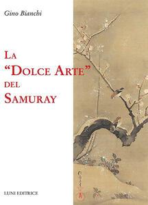 La dolce arte del Samuray