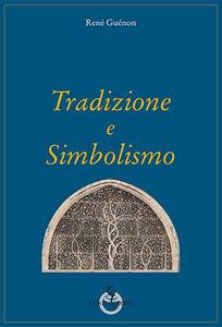 Tradizione e simbolismo
