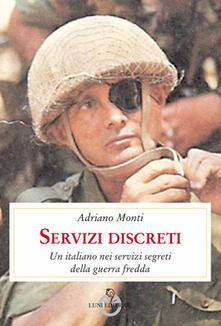 Mercatinidinataletorino.it Servizi discreti. Un italiano nei servizi segreti della guerra fredda Image
