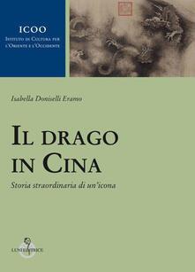 Il drago in Cina. Storia straordinaria di unicona.pdf