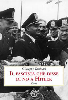 Librisulladiversita.it Il fascista che disse di no a Hitler. Diari Image