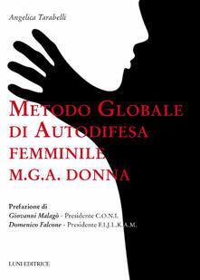 Squillogame.it Metodo globale di autodifesa femminile M.G.A. donna Image