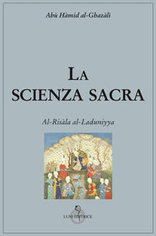 Librisulladiversita.it La scienza sacra. Al-Risàla al-Laduniyya Image